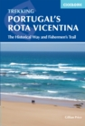 Portugal's Rota Vicentina : The Historical Way and Fishermen's Trail - Book
