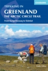 Trekking in Greenland - The Arctic Circle Trail : From Kangerlussuaq to Sisimiut - Book