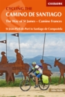 Cycling the Camino de Santiago : The Way of St James - Camino Frances - Book