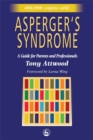 Asperger's Syndrome : A Guide for Parents and Professionals - Book