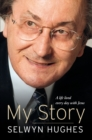 My Story : From Welsh mining village to worldwide ministry - Book