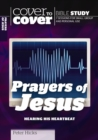 The Prayers of Jesus : Hearing His Heartbeat - Book
