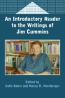 An Introductory Reader to the Writings of Jim Cummins - Book