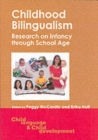 Childhood Bilingualism : Research on Infancy through School Age - Book