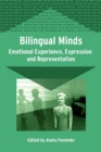 Bilingual Minds : Emotional Experience, Expression, and Representation - Book
