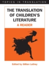 The Translation of Children's Literature : A Reader - Book