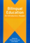 Bilingual Education : An Introductory Reader - Book