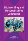 Disinventing and Reconstituting Languages - Book