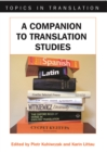 A Companion to Translation Studies - eBook