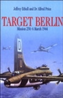 Target Berlin: Mission 250: 6 March 1944 - Book