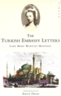 The Turkish Embassy Letters - Book
