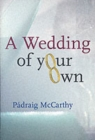 A Wedding of Your Own - Book