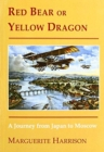 Yellow Bear or Red Dragon - Book