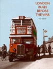 London Buses Before the War - Book
