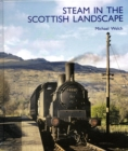 Steam in the Scottish Landscape - Book