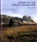 Steam in the Welsh Landscape - Book