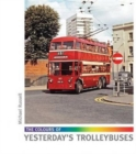 The Colours of Yesterday's Trolleybuses - Book