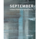 September:A History Painting by Gerhard Richter : A History Painting by Gerhard Richter - Book