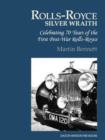 The Rolls-Royce Silver Wraith : Celebrating 70 Years of the First Post-War Rolls-Royce - Book