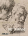 Master Drawings : Michelangelo to Moore - Book