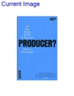 So You Want To Be A Theatre Producer - Book