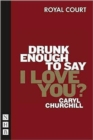 Drunk Enough To Say I Love You - Book