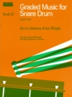 Graded Music for Snare Drum, Book II : (Grades 3-4) - Book