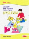 How to Identify and Support Children with Dyslexia - Book