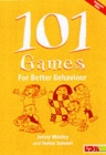 101 Games for Better Behaviour - Book