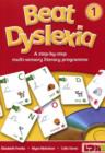 Beat Dyslexia : A Step-by-step Multi Sensory Literacy Programme Bk. 1 - Book