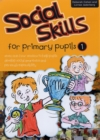 Social Skills for Primary Pupils : Bk. 1 - Book