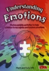 Understanding Emotions : Photocopiable Activities to Help Children Recognise and Explore Emotions - Book