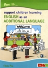 How to Support Children Learning English as an Additional Language - Book