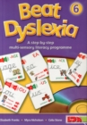 Beat Dyslexia : A Step-by-step Multi-sensory Literacy Programme 6 - Book