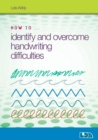 How to Identify and Overcome Handwriting Difficulties - Book