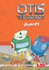 Otis the Robot Shares - Book