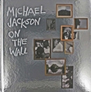 Michael Jackson: On the Wall - Book