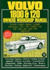 Volvo 1800 and 120 Owners Workshop Manual - Book