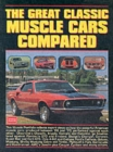 The Great Classic Muscle Cars Compared - Book