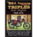 BSA and Triumph Triples Gold Portfolio, 1968-76 - Book
