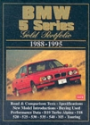 BMW 5 Series Gold Portfolio1988-95 : Collection of Contemporary Road Tests, Comparison Tests and Performance Data - Book