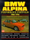 BMW Alpina Performance Portfolio 1988-98 : A Collection of Road and Comparison Tests and Technical Data - Book