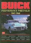 Buick Performance Portfolio 1947-62 : A Compilation  of Road Tests, Driving Impressions and Model Introductions - Book