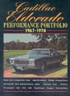 Cadillac Eldorado Performance Portfolio 1967-78 : A Compilation of Road and Comparison Tests, Driving Impressions and New Model Introductions - Book