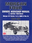 Morgan Four Owners Workshop Manual and Buying Portfolio : Morgan 4/4 Series 1 to 5, 1600 and Plus 4s - Book