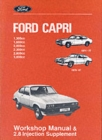 Ford Capri Workshop Manual : 1.3, 1.6, 2.0, 2.3, 2.8i & 3.0 AND 2.8 Injection Supplement - Book