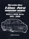 Mercedes-Benz E-Class - Petrol W124 and W210 Workshop Manual 1993-2000 : Easy-to-follow Instructions Covering Service and Repair of  111 and 104 Petrol Engine - Book