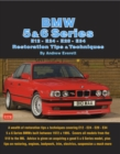 BMW 5 & 6 Series E12 - E24 - E28 -E34 Restoration Tips and Techniques - eBook