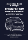 Mercedes Benz & Dodge  Sprinter CDI 2000-2006 Owners Workshop Manual - eBook