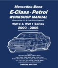 Mercedes E Class Petrol Workshop Manual W210 & W211 Series - eBook